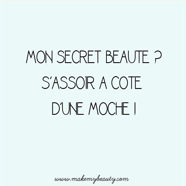 MakeMyBeauty ne fait plus que dans la beauté, mais aussi dans l'humour ! ? Bonne semaine à tous ! #onsemarrebienalatelier #citation #humour #picoftheday #makemybeauty