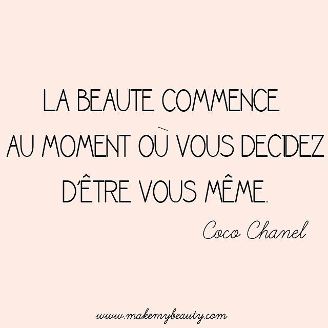 Notre phrase inspirante de la semaine est signée Coco Chanel #makemybeauty #citation #inspirationoftheday #chanel #instagood