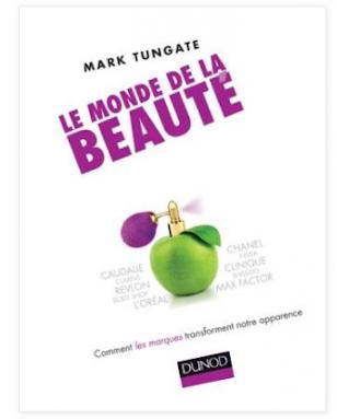 Livre - Le monde de la beauté - Mark Tungate